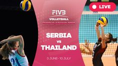 Serbia v Thailand - Group 1: 2016 FIVB Volleyball World Grand Prix