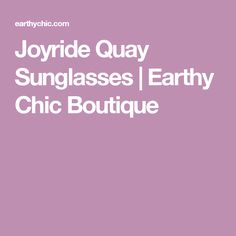 Joyride Quay Sunglasses | Earthy Chic Boutique