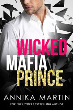 Books,Wine and Lots Of Time: Book Review for Wicked Mafia Prince by Annika Mart...