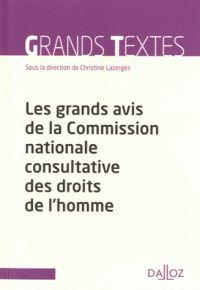 Christine Lazerges - Les grands avis de la Commission nationale consultative des droits de l'homme