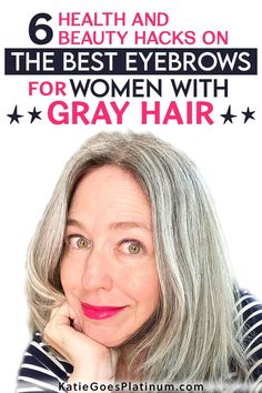 If you have gray hair, you might be asking yourself: What color eyebrows look best with gray hair? How do I trim unruly eyebrows? How do I fill in sparse eyebrows? How do I choose the best eyebrow shade and what eyebrow products are the best for women with gray hair? This article answers all those questions and more! Grey Hair Eyebrow Color, Grey Hair Eyebrows, Sparse Eyebrows, Bushy Eyebrows, Dark Eyebrows, How To Color Eyebrows, Natural Eyebrows, Grey Hair Over 50, Hair Color For Women