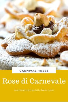 Rose di Carnivale are sweet Italian fritters. They're one of many types of deep fried pastries made during the carnival season in Italy and fairly easy to make. The centres are filled with a dollop of Nutella and topped with roasted hazelnuts. How To Roast Hazelnuts, Almond Horns Recipe, Sweet Marsala Wine, Biscotti Cookies, Shaped Cookie, Pastry Cake, Fritters, Pastries, Beignets