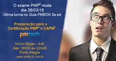 Em março o exame PMP® vai mudar. Não espere para se preparar. Faça o curso de Preparação para a Certificação PMP da PM Tech ainda esse ano.