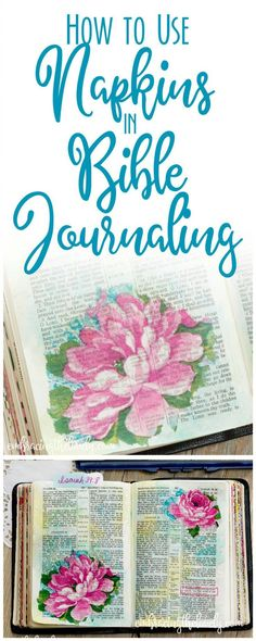 Using Napkins in Bible Journaling is an Easy Way for Beginners and Seasoned Journalers to Add Beauty to your Bible Journalings! Scripture Art, Bible Art, Bible Verses, Faith Bible, Scriptures, Book Art, Bible Journaling For Beginners, Bible Study Journal, Bibel Journal
