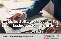 Invoicing Software Program For Small Businesses! Is it Worth it?   Internet For Business Software Projects, Fast Internet, Business Company, Business Organization, Starting A Business, Software Development, Small Businesses
