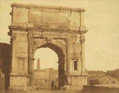 Rome, Arch of Titus 1854 (ca)