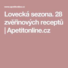 Lovecká sezona. 28 zvěřinových receptů | Apetitonline.cz Menu, Menu Board Design