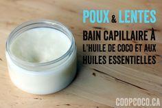 Bain capillaire anti-poux à l'huile de coco !  Ingrédients :  huile de noix de coco - huile essentielle de Tea Tree - huile essentielle de Clou de Girgofle - huile essentielle de Thuya
