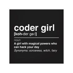 Coder girl canvas print - decor gifts diy home & living cyo giftidea Computer Science Humor, Funny Computer, Computer Coding, Science Notes, Science Student, Science Lessons, Science Education, Science Projects, Science Classroom