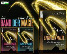 """""""Fairy - Das Band der Magie 3"""" von Liane Mars ab August 2016 im bookshouse Verlag. www.bookshouse.de/wallpapers/"""