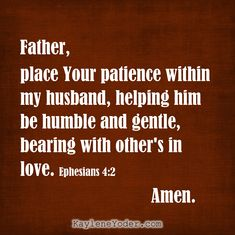 A Scripture Prayer for Your Husband to Grow in Patience - Kaylene Yoder Prayers For My Husband, Mom Prayers, Love My Husband, Husband Prayer, Morning Prayers, Marriage Prayer, Godly Marriage, Love And Marriage, Marriage Advice