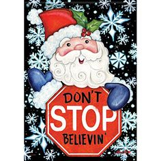 Santa Dont Stop Believin Christmas 13 x 18 Decorative Outdoor Garden Flag >>> Check out this great product.