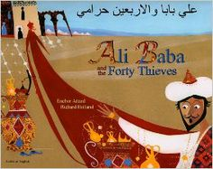 ENGLISH & ARABICAli Baba and the Forty Thieves: Enebor Attard, Richard Holland Age: 5 - 9 A long time ago in Arabia, on a cold full moon night, Ali Baba noticed something very strange as he gathered firewood. A rumbling sound, like thunder, came not from the sky but from beneath the earth... Richard Holland's brilliant use of collage captures the essence of this classic tale