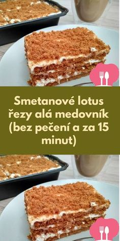 Smetanové lotus rezy alá medovník (bez pecení a za 15 minut) Diy Food, No Bake Cake, Tiramisu, Foodies, French Toast, Cheesecake, Deserts, Food And Drink, Lose Weight