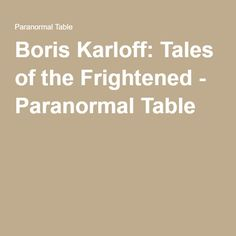 Boris Karloff: Tales of the Frightened - Paranormal Table