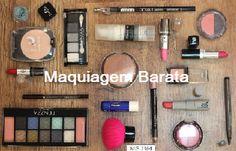 Aqui você pode encontrar produtos baratos para uma maquiagem barata e boa.
