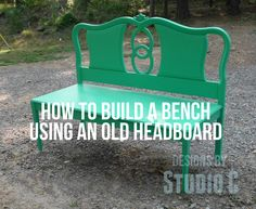 How to Build a Bench Using an Old Headboard I've been wanting to create a tutorial on how to build a bench using an old headboard for the back and it wasn't until I found this cute headboard at my ...