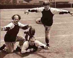 The Three Stooges.NOW THAT'S USING YOUR HEAD.