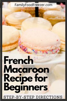 This step by step french macaroon recipe is perfect for beginners! Its also the best french macaroon recipe so whether your experienced or not give this recipe a try! Easy Macaroons Recipe, French Macaroon Recipes, How To Make Macaroons, Macaroon Cookies, French Macaroons, Shortbread Cookies, Vanilla Macaron Recipe Easy, Macarons Filling Recipe, Cleaning Tips