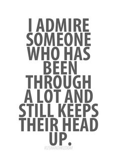 Keeps their head up #quote
