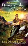 Dangerously Charming - Deborah BlakeDangerously Charming - Deborah Blake