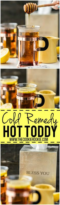 Cold Remedies The best way to get better is with a COLD REMEDY HOT TODDY! Our family swears by this for getting over head colds. Plus it's delicious and must tastier than cough syrup! - And it's way tastier than NyQuil. Best Cold Remedies, Cough Remedies, Home Remedies, Natural Remedies, Health Remedies, Laryngitis Remedies, Holistic Remedies, Honey Cough Remedy, Tips