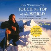 I'm 58% through Touch the Top of the World by Erik Weihenmayer, narrated by Nick Sullivan on my Audible app.  Try Audible and get it free.