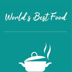 World's Best Food, Places To Eat, Around The Worlds, Tours, Cover