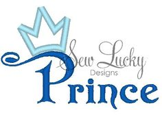 Prince with Crown Applique Design - machine embroidery design- Many formats - INSTANT DOWNLOAD by SewLuckyEmbDesigns on Etsy https://www.etsy.com/listing/117928913/prince-with-crown-applique-design