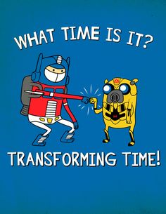 Adventure Time / Transformers