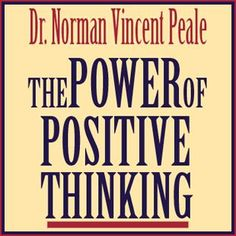 """Norman Vincent Peale (May 1898 – December was a minister and author (most notably of The Power of Positive Thinking) and a progenitor of """"positive thinking"""". Dream Book, Love Book, How Do I Get, How To Find Out, Norman Vincent Peale, Post Quotes, Christian Devotions, Self Motivation"""