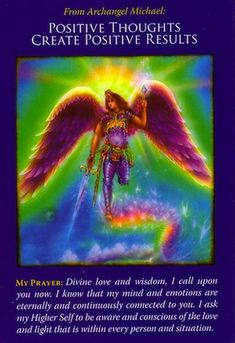 Numerology Spirituality - Archangel Michael ~ Positive Thoughts Create Positive Results, from the Archangel Michael Oracle Card deck, by Doreen Virtue, Ph.D Get your personalized numerology reading Archangel Prayers, Angel Quotes, Angel Sayings, Saint Michel, I Believe In Angels, Angel Cards, Oracle Cards, Guardian Angels, Card Reading