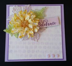 DJ Rants:  DJ's Creations: Let's Celebrate - 7/24/17.  (Pin#1: Background Technique (BUBBLE-WRAP WATERCOLOR).  Pin+: Flowers: SU-3D/ Dies/ Punches (use Daisy punch layers; Congratulations/ Celebrate).