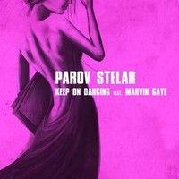 Parov Stelar ft. Marvin Gaye - Keep On Dancing (Makossa & Megablast Extended Disco Version) by Makossa & Megablast on SoundCloud