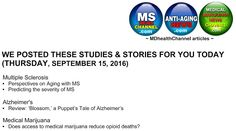 My book and MD Health Channel's MS/Alzheimer's/Medical Marijuana posts: Articles…