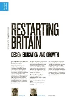 Design Commission - Restarting Britain - Design Education and Growth.