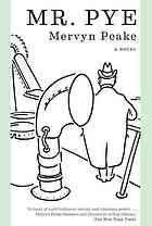 Mr. Pye : a novel