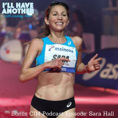 I'll Have Another with Lindsey Hein BONUS CIM Podcast episode with Sara Hall!   She just won the CIM Marathon just five weeks after setting a PR of 2:27:21 in Frankfurt and now she has her sights set on Boston 2018! Sara Hall is the mother of four with big goals! We caught up last week fresh off her CIM win. #womensrunning #CIM #motherrunner #adoption #run #boston2018 #bostonmarathon