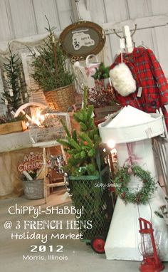 ChiPPy! - SHaBBy! Booth   * 3 French Hens HoLiDay Market *     Morris, Illiniois