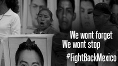 #Ayotzinapa #YaMeCanse We Wont forget! We wont stop! Support: http://www.ulule.com/fight-back-mexico/     @fightbackmexico