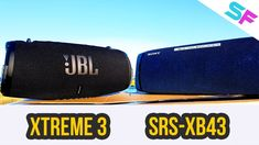 JBL Xtreme 3 vs Sony SRS-XB43 Extreme Bass Test