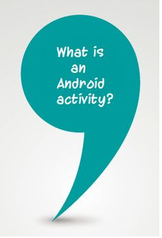 What is an Android activity? Take a look at the blog post.