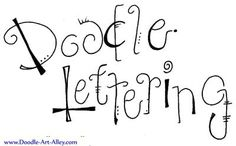 Doodle Art Alley - tutorials for different styles of doodle lettering and links to other doodle tutorials Doodle Art Letters, Doodle Lettering, Creative Lettering, Lettering Styles, Typography, Doodle Inspiration, Doodles Zentangles, Zentangle Patterns, Tips & Tricks