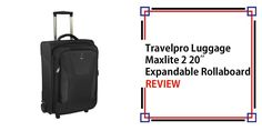Travelpro Luggage Maxlite 2 20″ Expandable Rollaboard Review