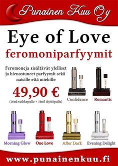 Eye of Love -feromonit nyt meiltä! Maksimaalista viehätysvoimaa!