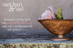 Afrikaans Quotes, Inspiring Quotes About Life, Positive Quotes, Decorative Bowls, Life Quotes, Spirituality, Bible, Christianity, Verses