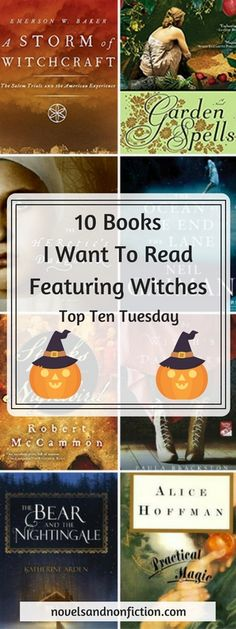 Read my Halloween #TopTenTuesday list on 10 Books I Want To Read Featuring Witches, including Practical Magic and The Ocean At The End Of The Lane.