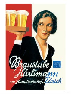 Wry waitress on a Swiss beerhouse poster by Hugo Laubi- Drink Hurlimann Beer at the Zurich Train Station