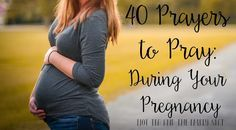 Life Encouraged: 40 Prayers During Your Pregnancy- Week One