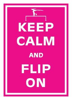Print PosterKeep Calm and Flip On Gymnastics 5X7 Poster Buy 1 Get 1 Free Sale Print Poster. $8.95, via Etsy.